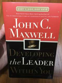 Developing the leader within you (John c maxwell)