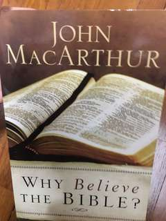 Why believe the bible? John MacArthur