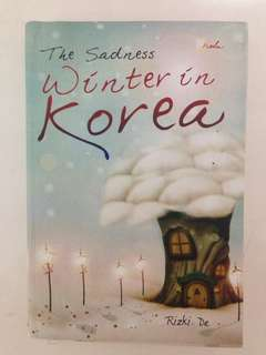 The Saddest Winter in Korea