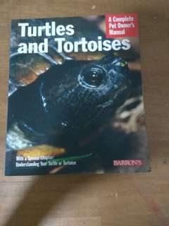 A complete pet owner's manual for turtles and tortoises
