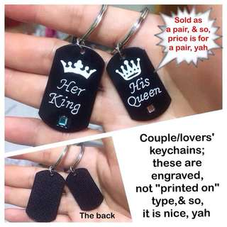 Lovers' / Couple Keychain Set (engraved, not print-on type, & so, distinctive & nice; Her King His Queen [gifts Valentine Day Anniversary wedding birthday; uncle anthony]  FOR MORE PICS & DETAILS, 👉 http://carousell.com/p/166495918