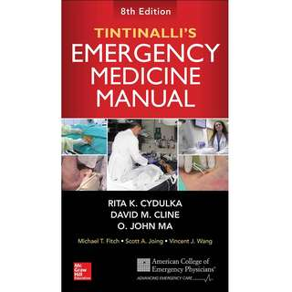 Tintinalli's Emergency Medicine Manual 8th Eighth Edition by Rita K. Cydulka, David M. Cline, O. John Ma - McGraw-Hill Education