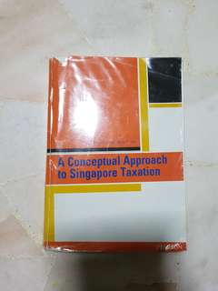 A Conceptual Approach to Singapore Taxation
