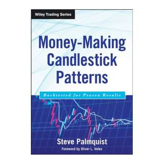 Money-Making Candlestick Patterns: Backtested for Proven Results (Wiley Trading) Kindle Edition by Steve Palmquist  (Author), Oliver L. Velez (Foreword)