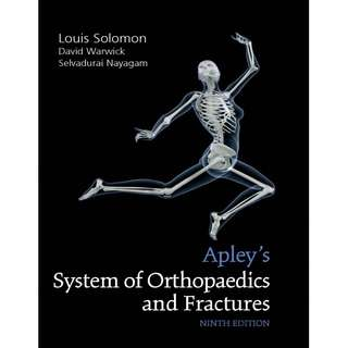 Apley's System of Orthopaedics and Fractures 9th Ninth Edition by Louis Solomon, David Warwick, Selvadurai Nayagam - CRC Press