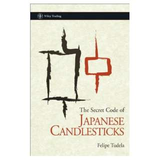 The Secret Code of Japanese Candlesticks Kindle Edition by Felipe Tudela  (Author)
