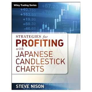 Strategies for Profiting with Japanese Candlestick Charts (Wiley Trading) 1st Edition, Kindle Edition by Steve Nison  (Author)