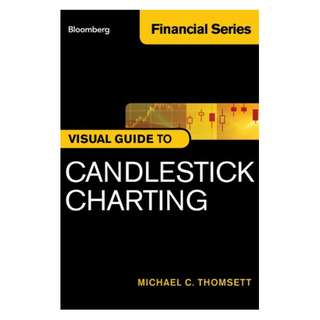 Bloomberg Visual Guide to Candlestick Charting, Enhanced Edition Kindle Edition by Michael C. Thomsett  (Author)