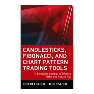 Candlesticks, Fibonacci, and Chart Pattern Trading Tools: A Synergistic Strategy to Enhance Profits and Reduce Risk (Wiley Trading) 1st Edition by Robert Fischer  (Author), Jens Fischer (Author)