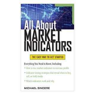 All About Market Indicators (All About Series) 1st Edition, Kindle Edition by Michael Sincere  (Author)