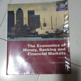 The Economics of Money, Banking and Financial Markets Ninth Edition