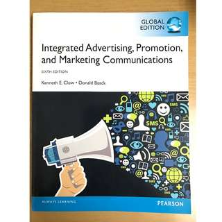 Integrated Advertising, Promotion, and Marketing Communications, Sixth Edition, 2014, Clow K & Baack D