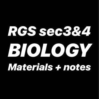 RGS BIOLOGY MATERIALS & NOTES ( SEC 3 , 4 , O LEVELS )