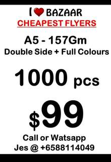 FLYERS 157GM DOUBLE SIDE 1000PCS $99