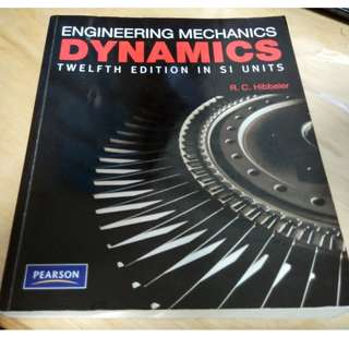R. C. Hibbeler, Engineering Mechanics, Dynamics, Twelfth Edition In SI units