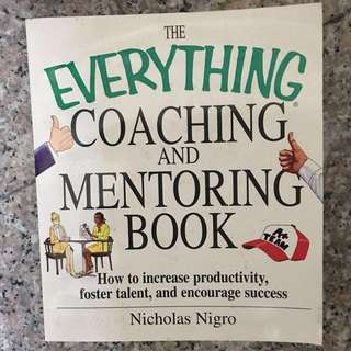 The Everything Coaching and Mentoring Book