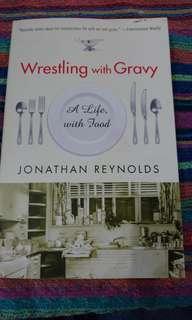 Wrestling with Gravy