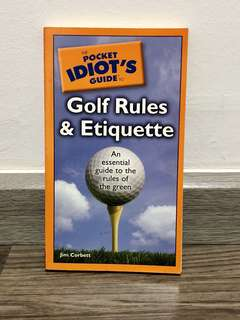 Jim Corbett - The Pocket Idiot's Guide to Golf Rules and Etiquette