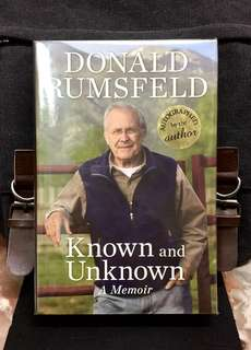 《New Book Condition + Hardcover Edition + Autographed By Author + Donald Rumsfeld Former US Secretary Of Defence Autobiography / Memoir》DONALD RUMSFELD - KNOWN AND UNKNOWN : A MEMOIR