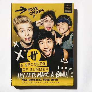 5 Seconds of Summer - Hey, Let's Make A Band! - The Official 5SOS Book (PRELOVED)