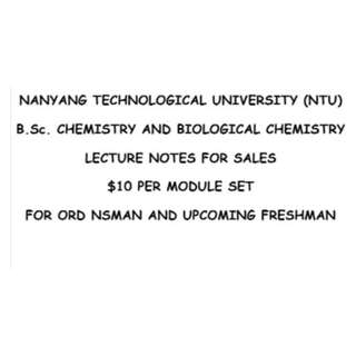 UNIVERSITY LECTURE NOTE | NTU | CHEMISTRY AND BIOLOGICAL CHEMISTRY | CBC | SOFTCOPY