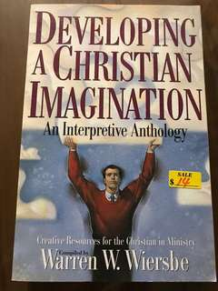 Christian book: Developing A Christian Imagination- An Interpretive Anthology