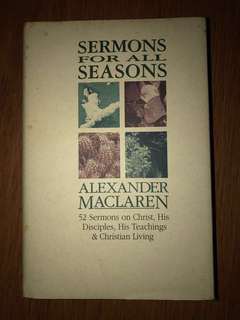 Christian Book: Sermons for All Seasons by Alexander Maclaren