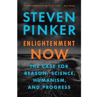 Enlightenment Now: The Case for Reason, Science, Humanism, and Progress by Steven Pinker - EBOOK