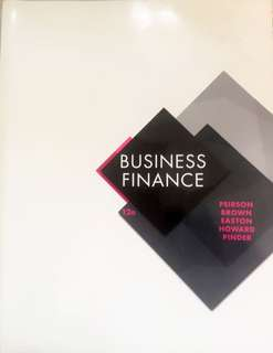 BUSINESS FINANCE (12e PEIRSON BROWN EASTON HOWARD PINDER) Publisher:Mc Graw Hill Education