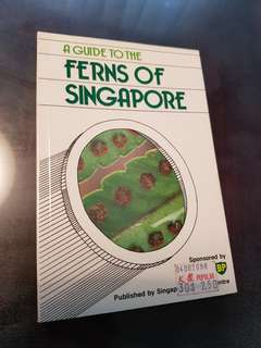A Guide to the Ferns of Singapore