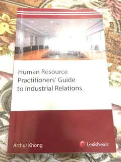 Human Resource Practitioners' Guide to Industrial Relations - Arthur Kong