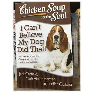 Chicken Soup - I can't believe my dog did that