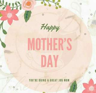 🌹Happy Mother's Day!🌹
