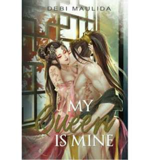 Ebook My Queen is Mine - Debi Maulida