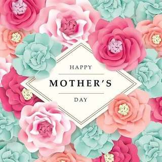 HAPPY MOTHERS DAY TO ALL MOMS 😊