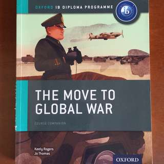 IB History Textbook: The Move to Global War