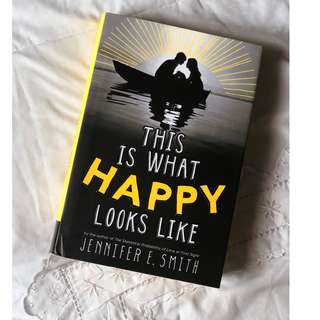 This is What Happy Looks Like Book - Jennifer E. Smith (Hardcover)