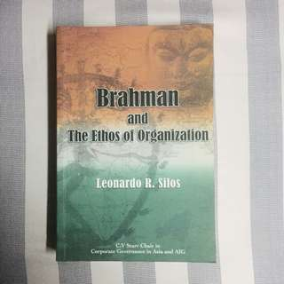 Brahman and The Ethos of Organization