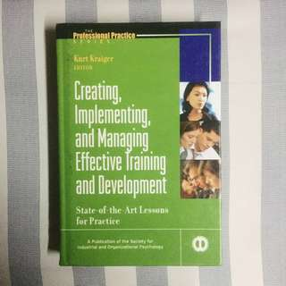 Creating, Implementing and Managing Effective Training and Development