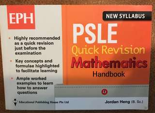 New Syllabus: PSLE Quick revision Mathematics handbook