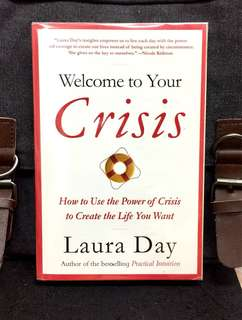 # Highly Recommended《New Book Condition + The Moment Your Life Falls Apart Is Also The Moment Your New Life Begin》Laura Day - WELCOME TO YOUR CRISIS : How to Use the Power of Crisis to Create the Life You Want q
