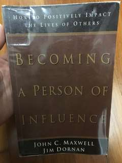 Becoming a person of influence (John C Maxwell and Jim Dornan)