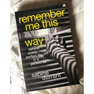 Remember Me This Way - Sabine Durrant