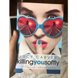 Killing You Softly - Lucy Carver