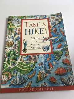 Take A Hike: Around An Amazing World