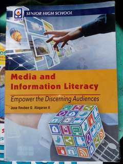 Media and Information Literacy: Empower the Discerning Audiences - GRADE 12 BOOK