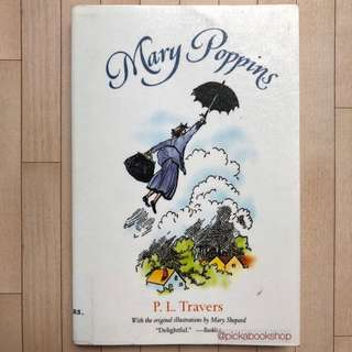 Mary Poppins - Dr P L Travers - Illustrated by Mary Shepard