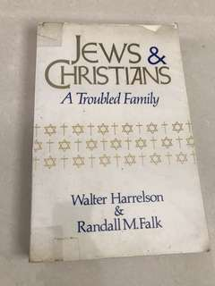 Jews & Christians A troubled family
