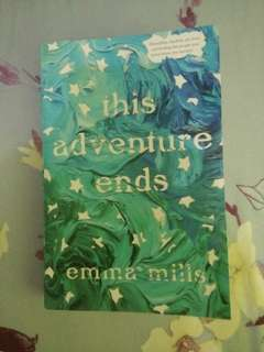 Novel : this adventure ends by emma mills