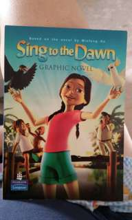 Sing to the dawn- based on the novel by Minfong Ho